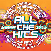 All The Hits - Summer 2013 by Various Artists