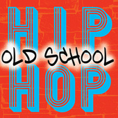 Old School Hip Hop von Various Artists
