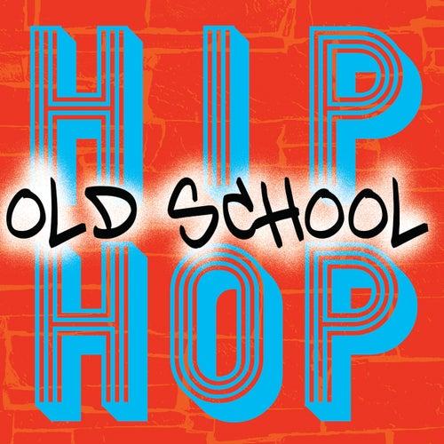 Old School Hip Hop de Various Artists