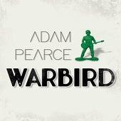Warbird de Adam Pearce