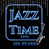 Jazz Time with Gil Evans de Gil Evans