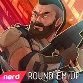 Round Em Up by NerdOut
