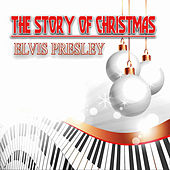 The Story of Christmas di Elvis Presley