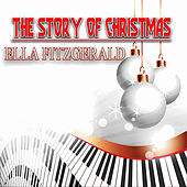 The Story of Christmas (Only Original Songs) von Ella Fitzgerald