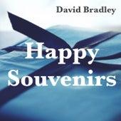 Happy Souvenirs de David Bradley