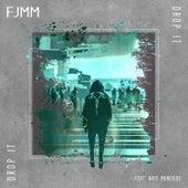 Drop It von FJMM