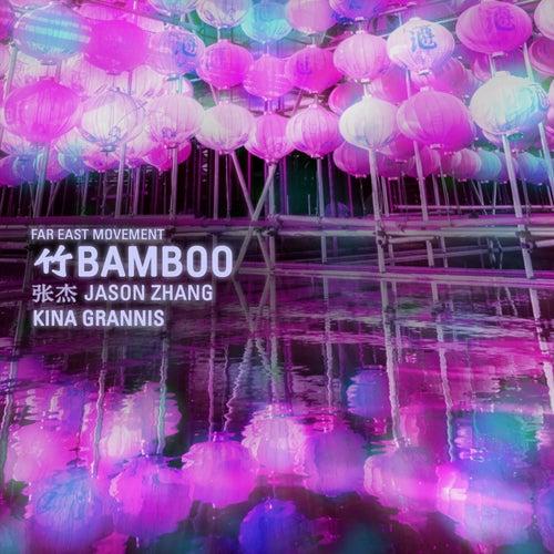 Bamboo (feat. Jason Zhang & Kina Grannis) de Far East Movement
