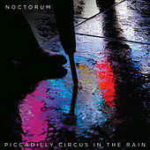 Piccadilly Circus in the Rain by Noctorum