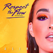 Respect The Flow (The Mixtape) von Alina