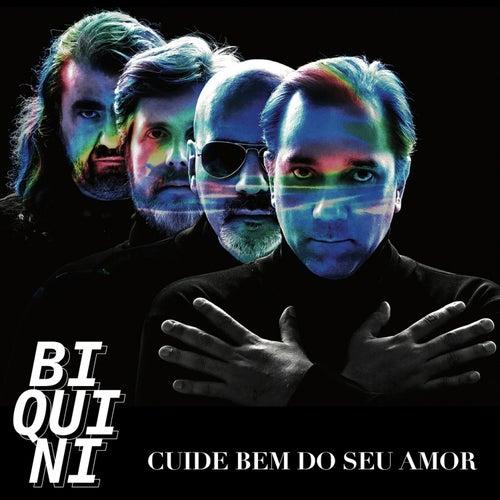 Cuide Bem do Seu Amor by Biquini Cavadão