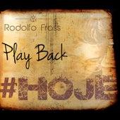 Hoje (Playback) de Rodolfo Frass