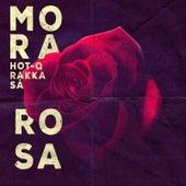 Mora Rosa de Hot Q