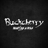 Head Like A Hole by Buckcherry