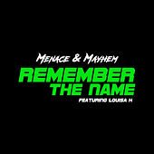 Remember The Name by Menace
