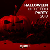 Halloween Night EDM Party 2018 - EP by Various Artists
