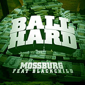 Ball Hard de Mossburg