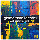 Glamorama Records - ADE Essentials 2018 - EP de Various Artists