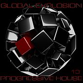 Global Explosion : Progressive House 13 de Various Artists