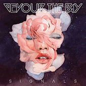 Signals by Devour the Day
