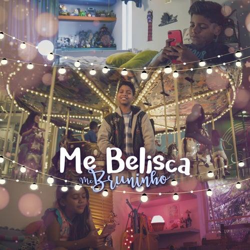 Me Belisca de MC Bruninho