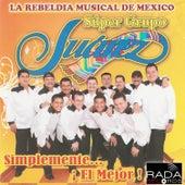 Simplemente... ¡El Mejor! de Super Grupo Juárez