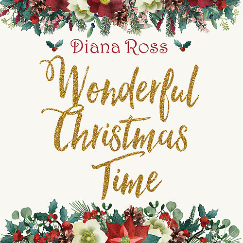 Wonderful Christmas Time by Diana Ross