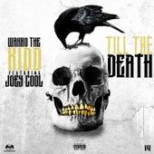 Till the Death by Wakko The Kidd
