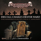 Lovecraft: Der Fall Charles Dexter Ward von David Nathan