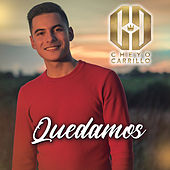 Quedamos by El Cheyo Carrillo