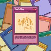 bAraja by Milok