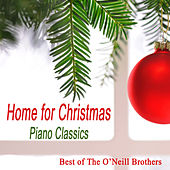 Home for Christmas Piano Classics: Best of The O'Neill Brothers de The O'Neill Brothers