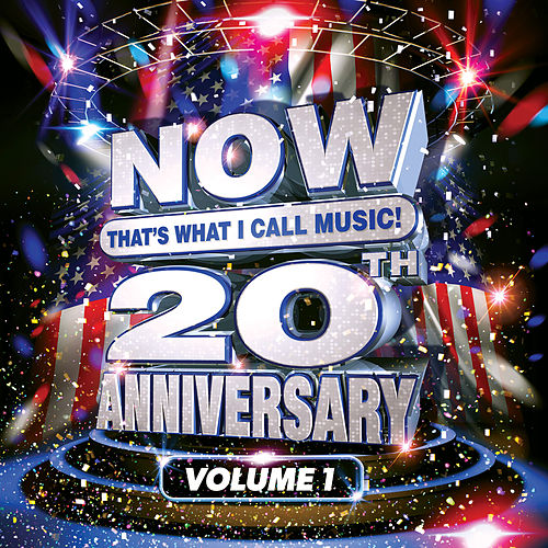 NOW That's What I Call Music! 20th Anniversary, Vol. 1 by Various Artists