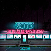 Been There Done That (Remixes) von NOTD