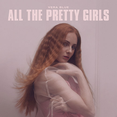 All The Pretty Girls de Vera Blue