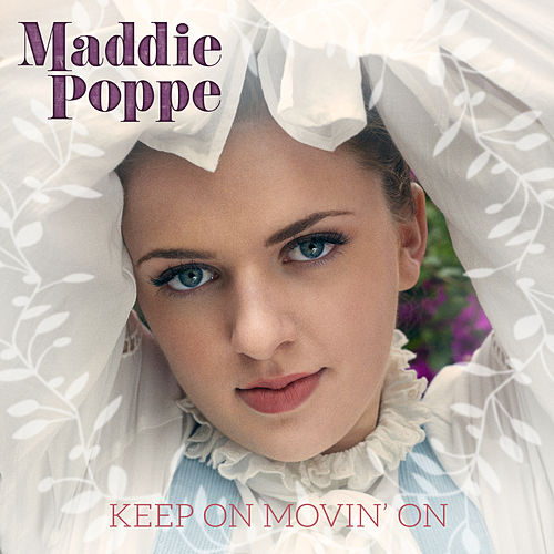Keep On Movin' On de Maddie Poppe
