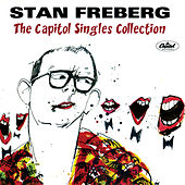 The Capitol Singles Collection by Stan Freberg