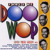 The Roots of Doo-Wop: Savoy Vocal Groups by Various Artists