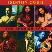 The Spanish Afro de Identity Crisis