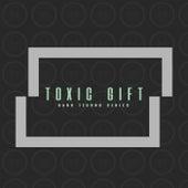 Toxic Gift Dark Techno Series - EP de Various Artists
