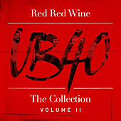 Red Red Wine: The Collection (Vol. 2) by UB40