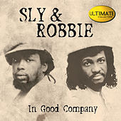 Sly & Robbie Ultimate Collection: In Good Company von Various Artists