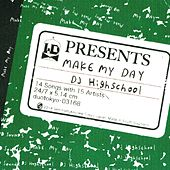 Make My Day de DJ High School