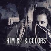 Him & I & Colors von JunLIB