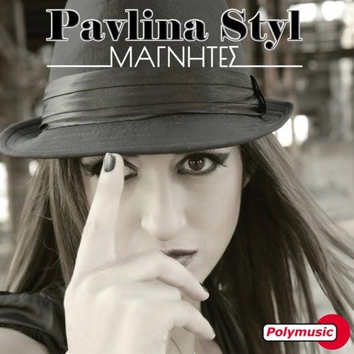"Pavlina Styl: ""Magnites"""