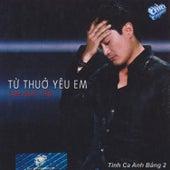 Tinh Khuc Anh Bang 2 - Tu Thuo Yeu Em van Various