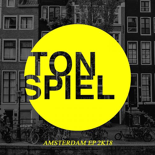 TONSPIEL: Amsterdam EP 2K18 von Various Artists