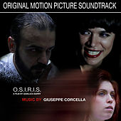 O.S.I.R.I.S. (Original Motion Picture Soundtrack) by Giuseppe Corcella
