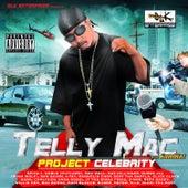Project Celebrity von Telly Mac