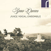 Snow Queens de Juice Vocal Ensemble