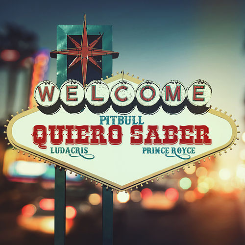 Quiero Saber by Pitbull